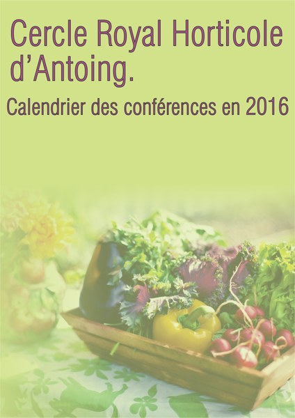 Royal Cercle Horticole d'Antoing Calendrier 2016
